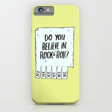 Believe in Rock & Roll iPhone 6s Slim Case