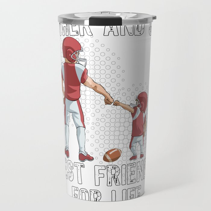 Father and Son Best Friend for Life Football Gift Travel Mug