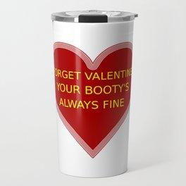 Valentine's booty praise Travel Mug