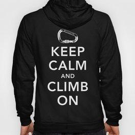 Keep Calm and Climb On! Hoody