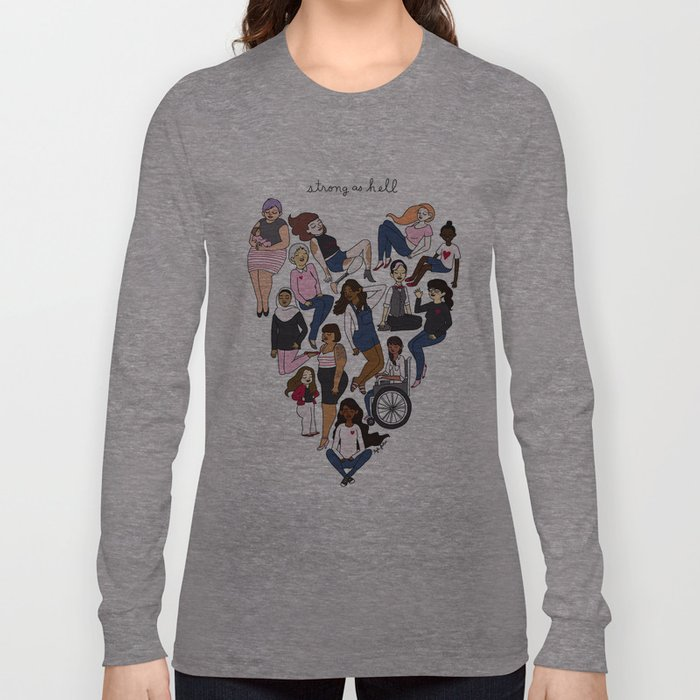 Strong as Hell Long Sleeve T-shirt