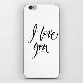 I Love You. Expressive dry brush lettering. Modern calligraphy iPhone Skin