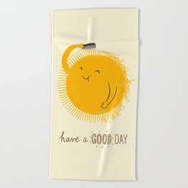 Have a good day Beach Towel