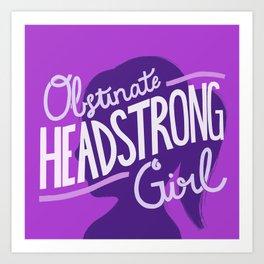 Obstinate Headstrong Girl - purple Art Print