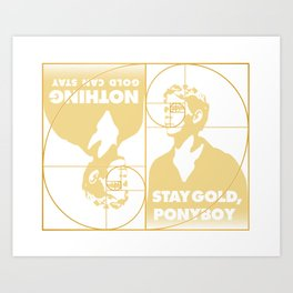 Stay (Nothing Gold Can Stay) Ponyboy Art Print