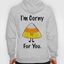 I'M CORNY FOR YOU Hoody