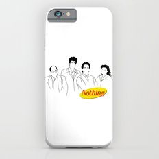 A Show About Nothing iPhone 6s Slim Case