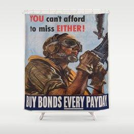 Vintage poster - War Bonds Shower Curtain
