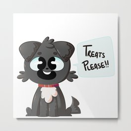 Treats Please!! Metal Print