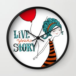 Live Your Story Wall Clock