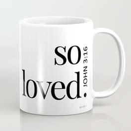 So Loved Coffee Mug