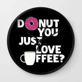 Donut you just love coffee? Wall Clock