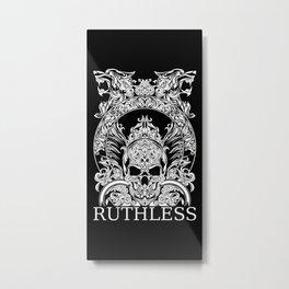 RUTHLESS SKULL Metal Print