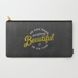 BEAUTIFUL IN TIME Carry-All Pouch