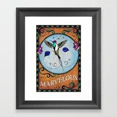 Marvelous Framed Art Print