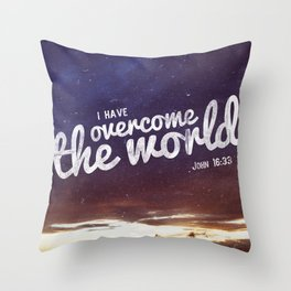 HE has overcome the world Throw Pillow