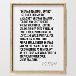 She Was Beautiful, but Not Like Those Girls In the Magazines... -F. Scott Fitzgerald Serving Tray