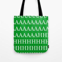 AAAAAAAAAAAAHHHHH Tote Bag