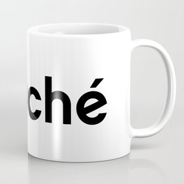 DOUCHE TOUCHÉ Coffee Mug