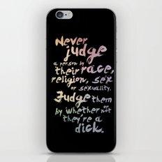 Never Judge iPhone & iPod Skin