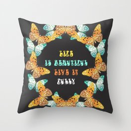 live your life beautifully Throw Pillow