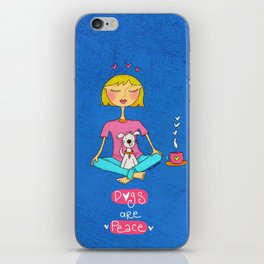 Dogs Are Peace iPhone Skin