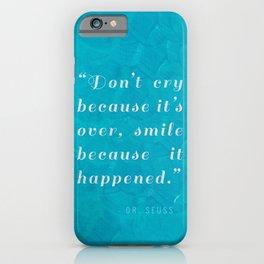 Quote / Dr. Seuss iPhone Case