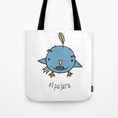 el pajara Tote Bag