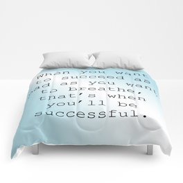Want to Succeed Comforters