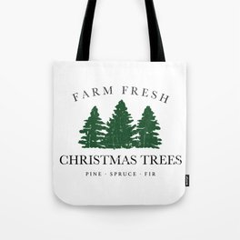 Farm Fresh Christmas Trees Tote Bag