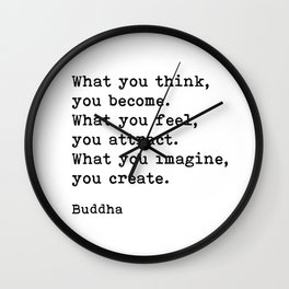 What You Think You Become, Buddha, Motivational Quote Wall Clock