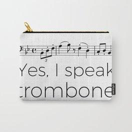 I speak trombone Carry-All Pouch