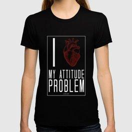 Attitude poblem T-shirt
