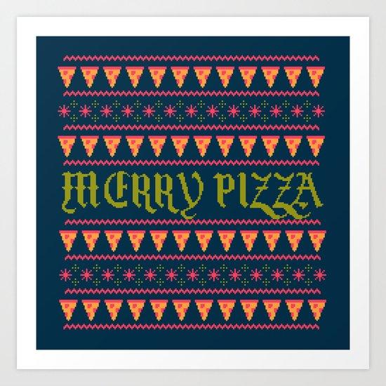 Merry Pizza Art Print