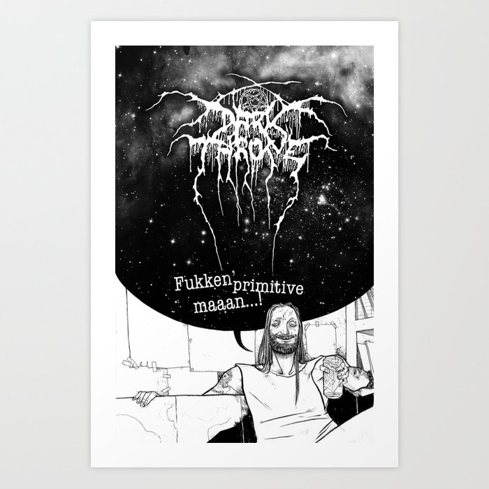 Fenriz Darkthrone Make It Primitive Maaaan Art Print By Dethgrip Society6