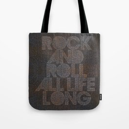 Rock and roll all life long, for rock lovers Tote Bag