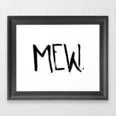 Mew. Framed Art Print