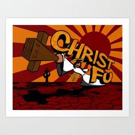 Christ Fu - Love Thy Unconscious Enemy Art Print