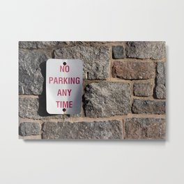 No Parking Any Time Metal Print