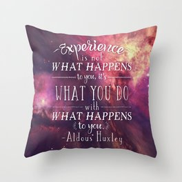 "Aldous Huxley Quote Poster - ""Experience is not what happens to you..."" Throw Pillow"