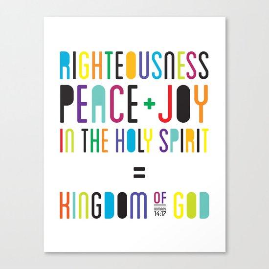 Righteousness, peace, joy. Canvas Print