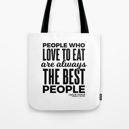 The Best People (Black) Tote Bag