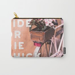 Ride or Die Chick Carry-All Pouch