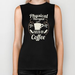Physical Therapist Fueled By Coffee Biker Tank