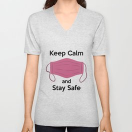 AP180-6 Keep Calm and Stay Safe Unisex V-Neck