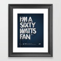 I'm A Sixty Watts Fan - Neon Framed Art Print