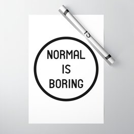 Normal is boring Wrapping Paper
