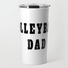 Volleyball Dad Quote Travel Mug