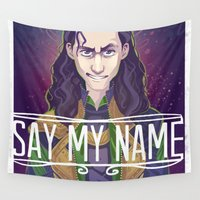 loki Wall Tapestries featuring Loki - Say My Name by mmishee