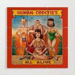 Sideshow Banner, Human Oddities Wood Wall Art